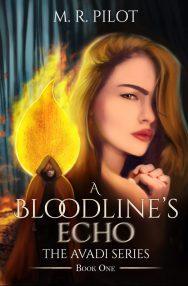 A Bloodline's Echo